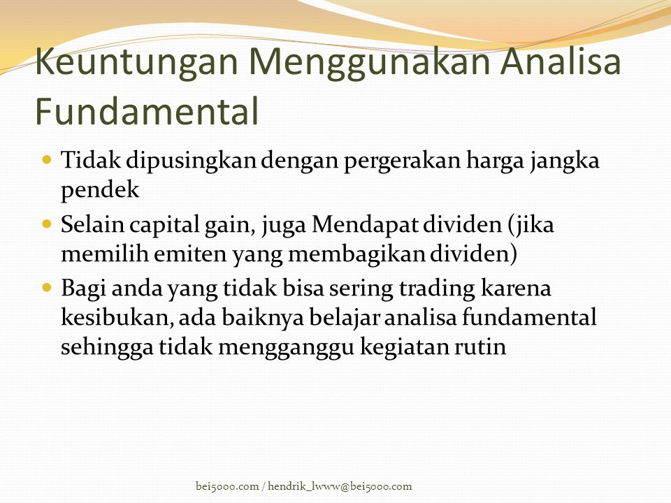 Keuntungan Menggunakan Analisa Fundamental