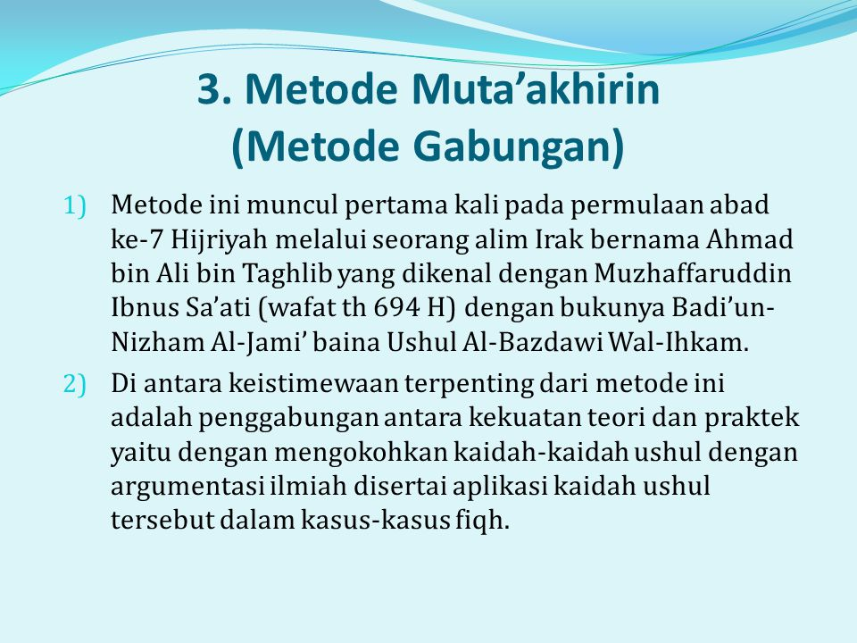 3. Metode Muta'akhirin (Metode Gabungan)