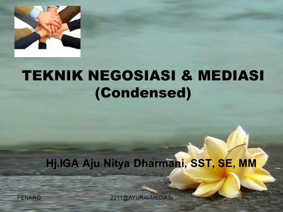 TEKNIK NEGOSIASI & MEDIASI (Condensed)