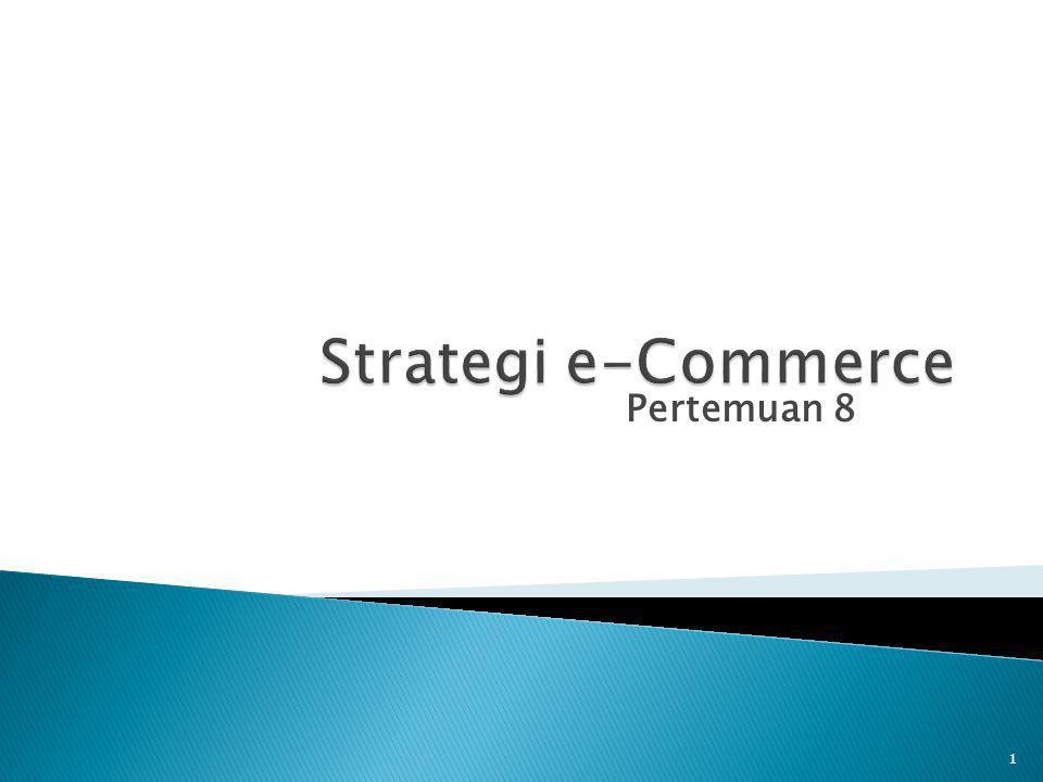 Strategi e-Commerce Pertemuan 8