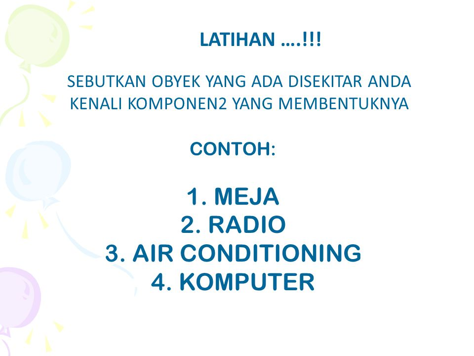 MEJA RADIO AIR CONDITIONING KOMPUTER LATIHAN ….!!!