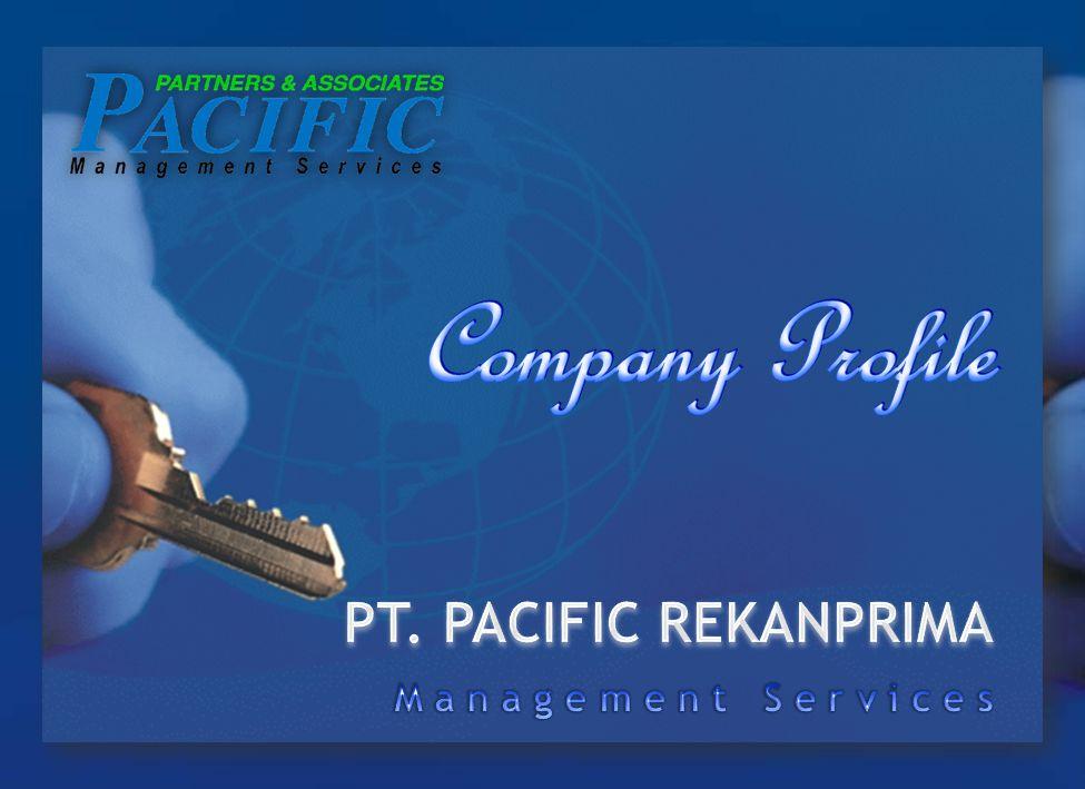 SEKILAS PANDANG PT. PACIFIC REKANPRIMA didirikan di Jakarta pada tahun 1998.