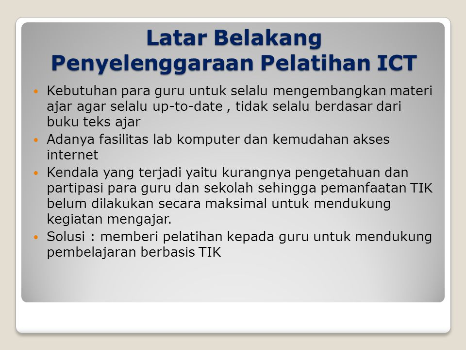 Latar Belakang Penyelenggaraan Pelatihan ICT