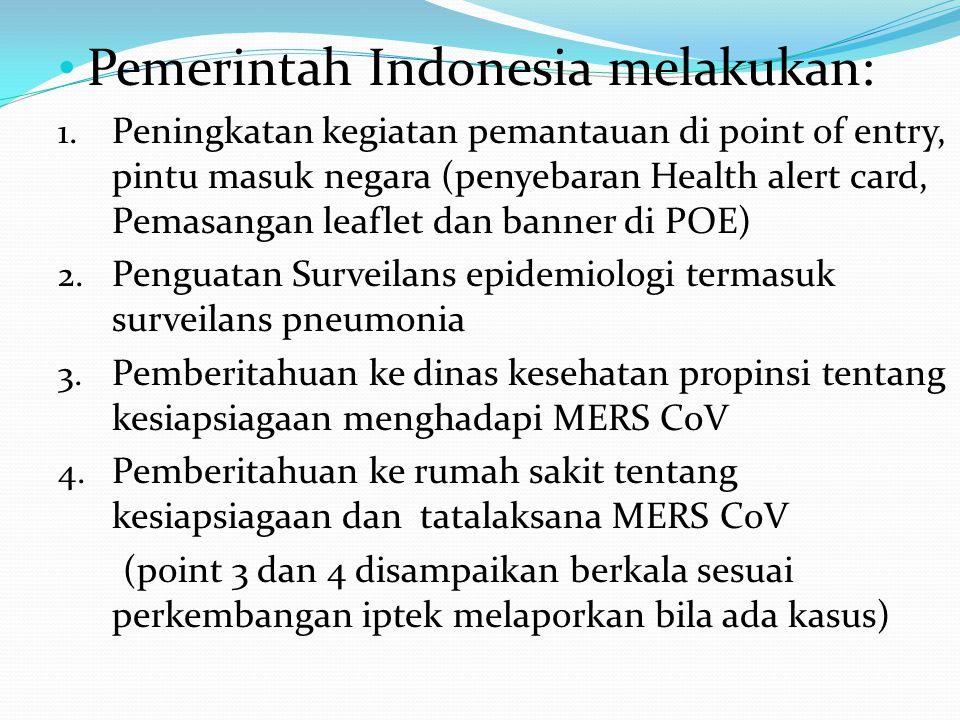 Pemerintah Indonesia melakukan: