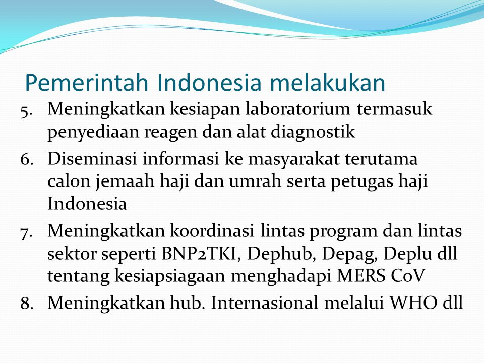 Pemerintah Indonesia melakukan