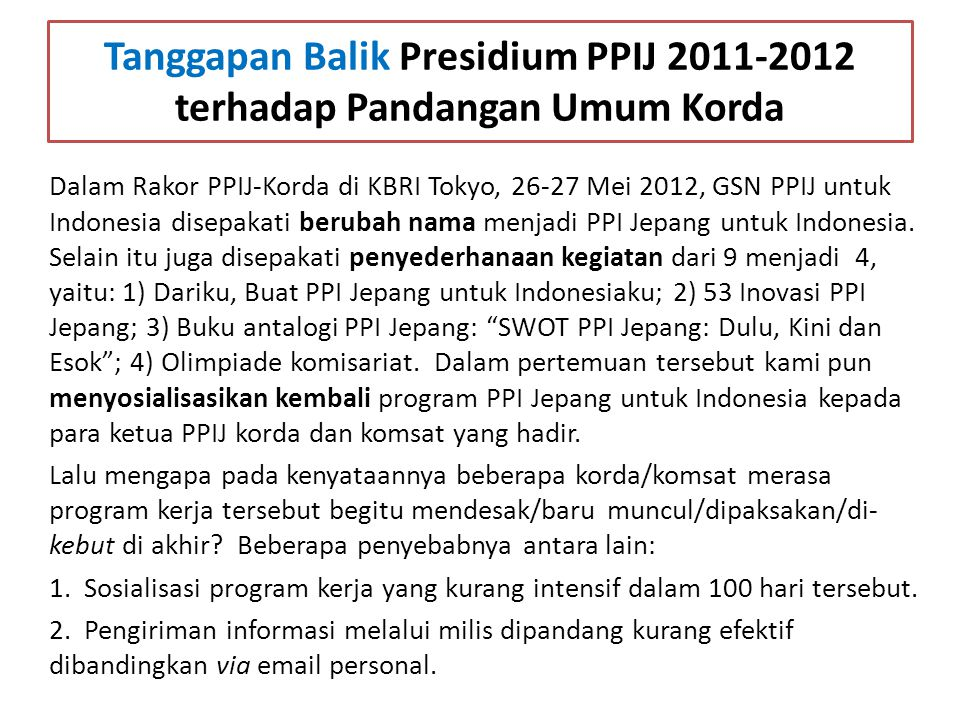 Tanggapan Balik Presidium PPIJ 2011-2012 terhadap Pandangan Umum Korda