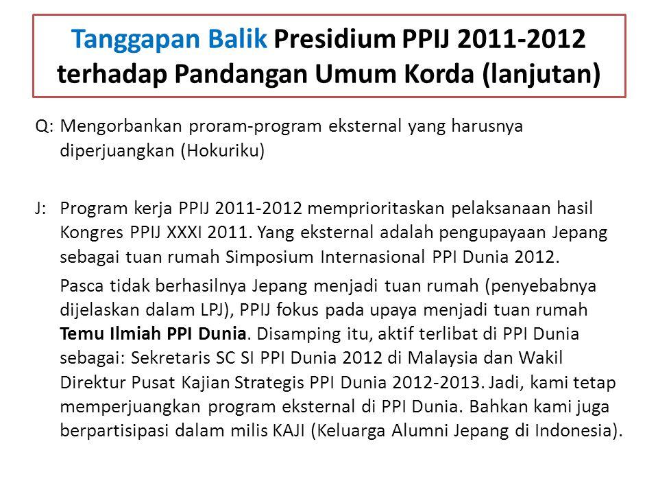 Tanggapan Balik Presidium PPIJ 2011-2012 terhadap Pandangan Umum Korda (lanjutan)
