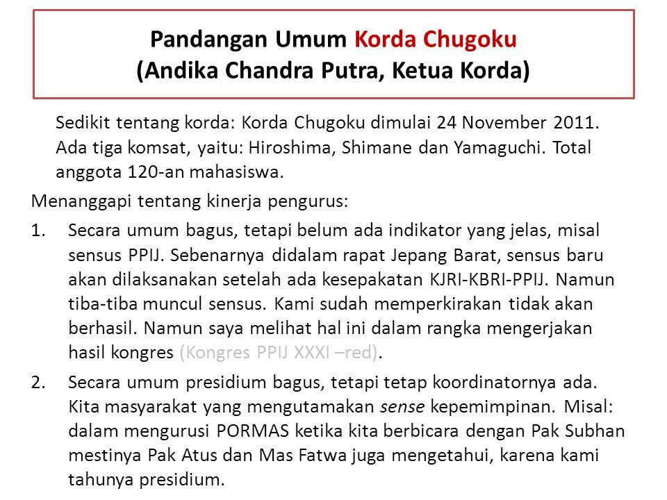 Pandangan Umum Korda Chugoku (Andika Chandra Putra, Ketua Korda)