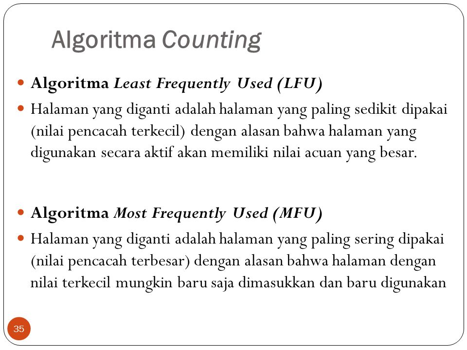 Algoritma Counting Algoritma Least Frequently Used (LFU)