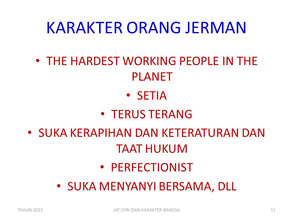 KARAKTER ORANG JERMAN THE HARDEST WORKING PEOPLE IN THE PLANET SETIA