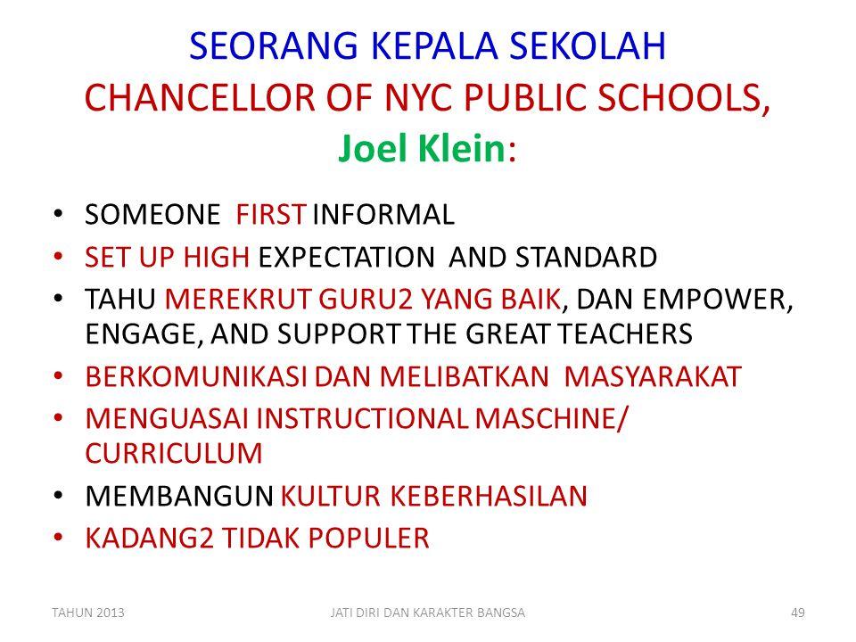 SEORANG KEPALA SEKOLAH CHANCELLOR OF NYC PUBLIC SCHOOLS, Joel Klein: