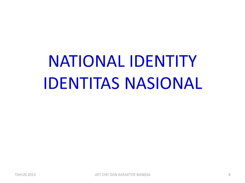 NATIONAL IDENTITY IDENTITAS NASIONAL