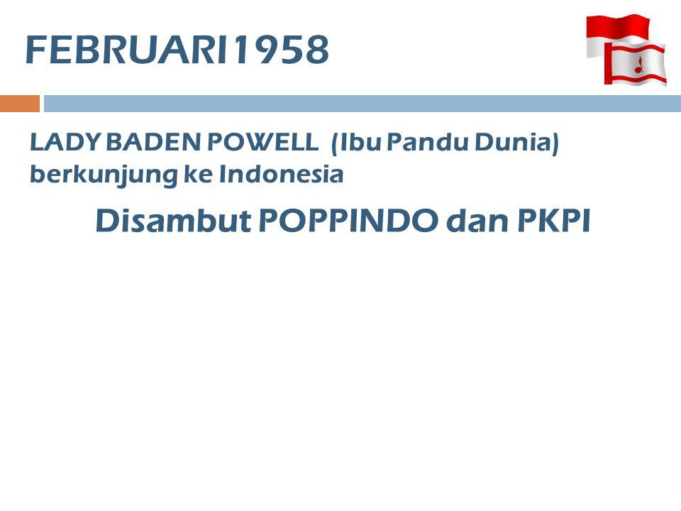 Disambut POPPINDO dan PKPI