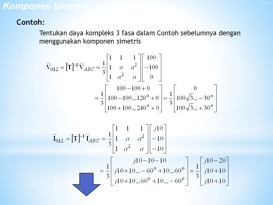 Komponen Simetris Contoh:
