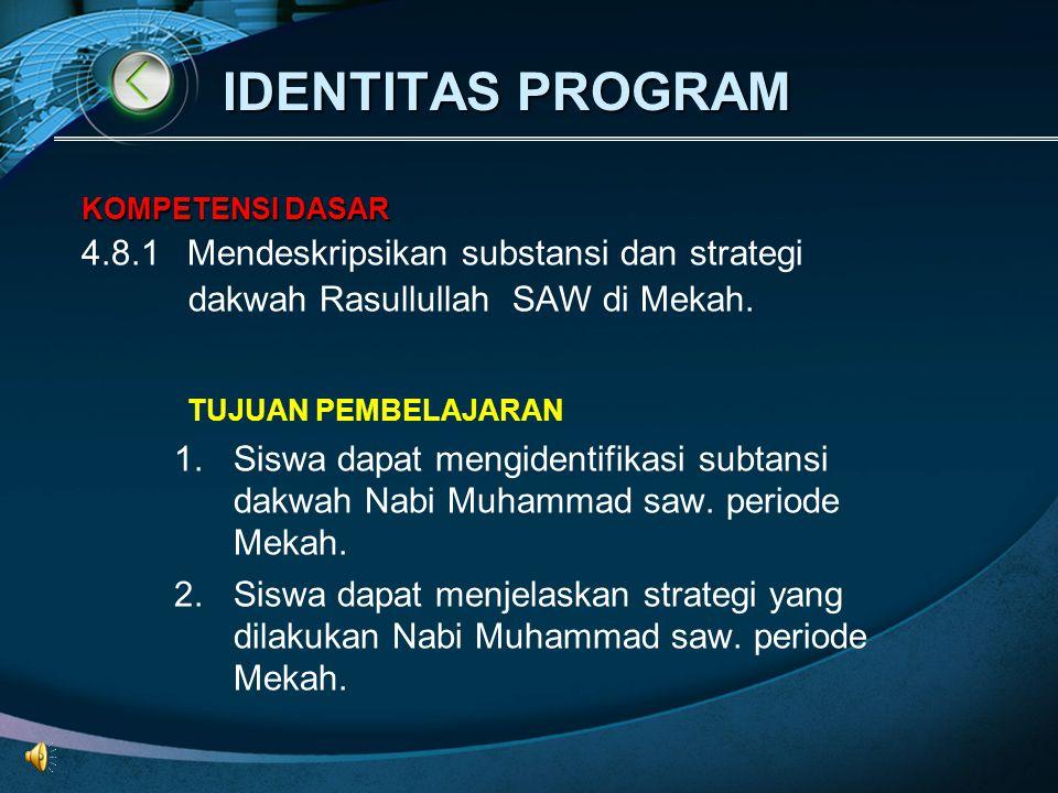 IDENTITAS PROGRAM 4.8.1 Mendeskripsikan substansi dan strategi