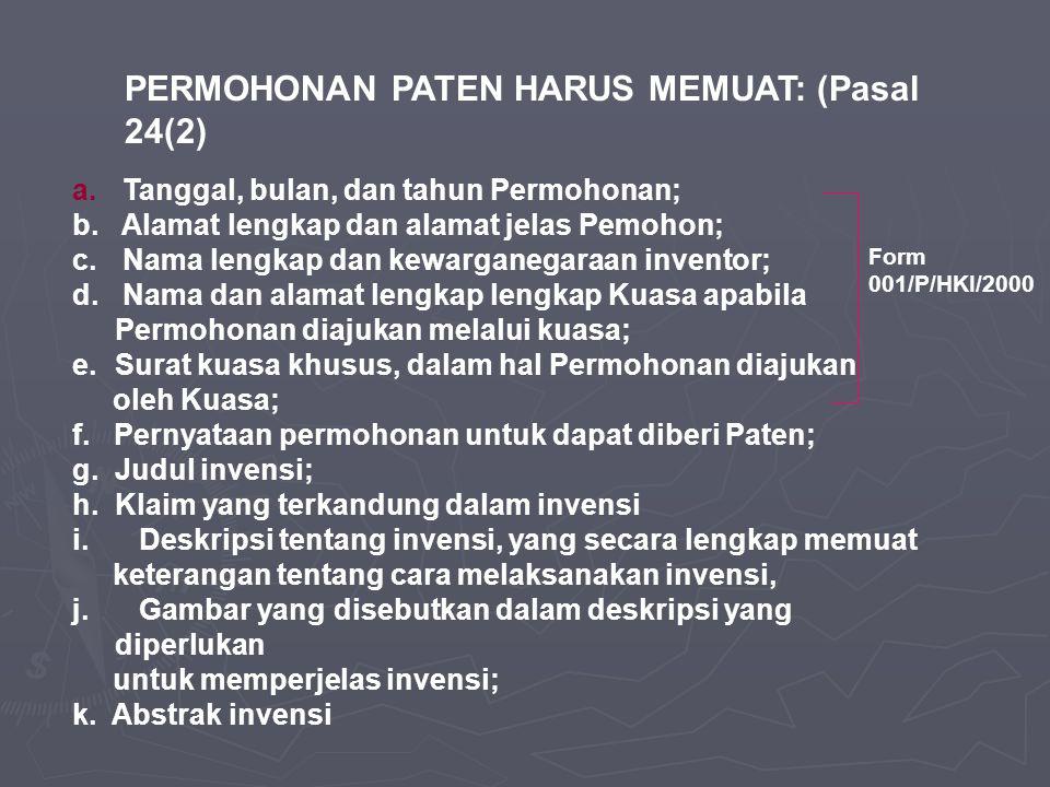 PERMOHONAN PATEN HARUS MEMUAT: (Pasal 24(2)