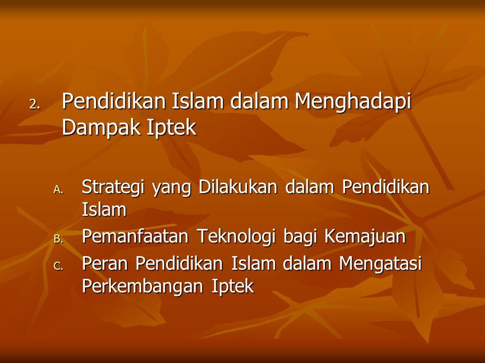 Pendidikan Islam dalam Menghadapi Dampak Iptek
