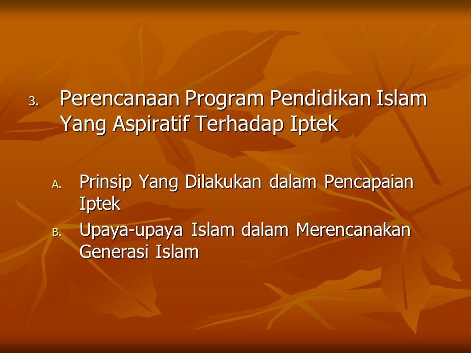 Perencanaan Program Pendidikan Islam Yang Aspiratif Terhadap Iptek