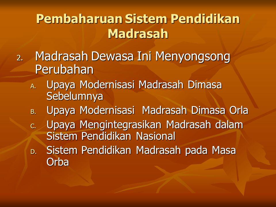 Pembaharuan Sistem Pendidikan Madrasah