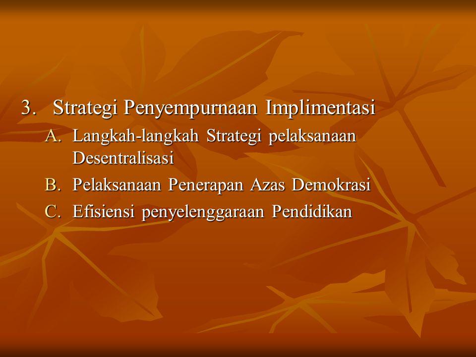 Strategi Penyempurnaan Implimentasi