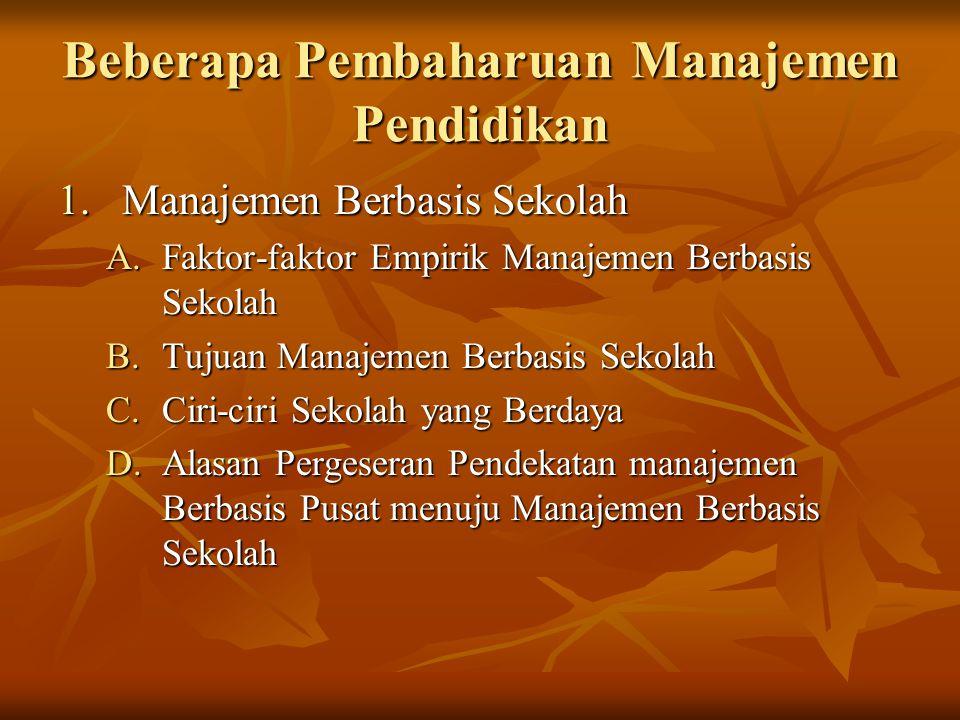Beberapa Pembaharuan Manajemen Pendidikan
