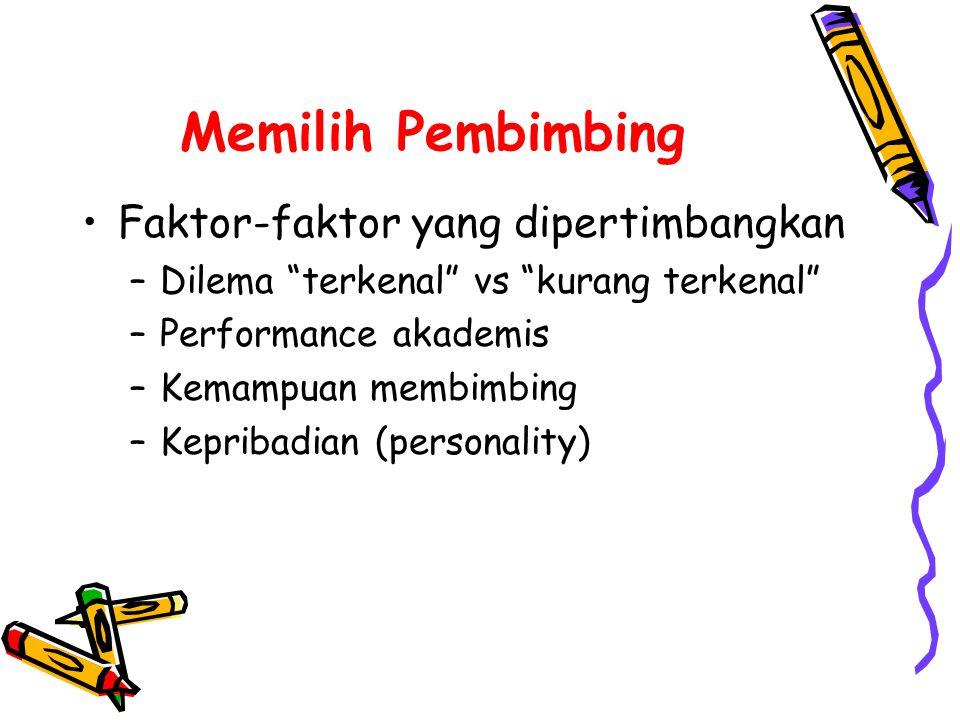 Memilih Pembimbing Faktor-faktor yang dipertimbangkan