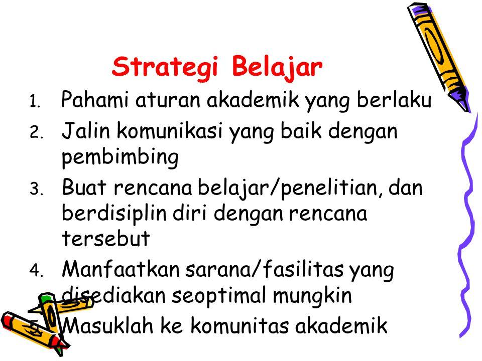 Strategi Belajar Pahami aturan akademik yang berlaku