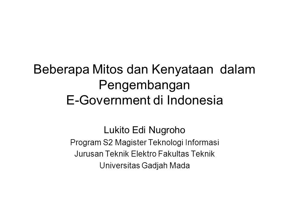 Beberapa Mitos dan Kenyataan dalam Pengembangan E-Government di Indonesia