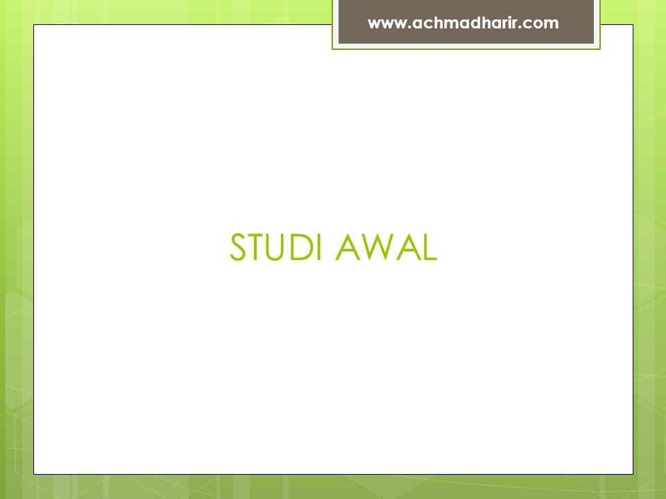 www.achmadharir.com STUDI AWAL