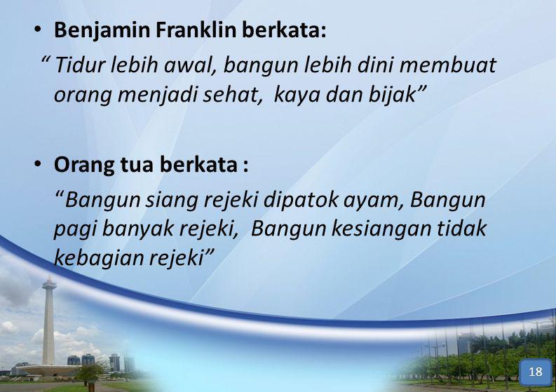 Benjamin Franklin berkata: