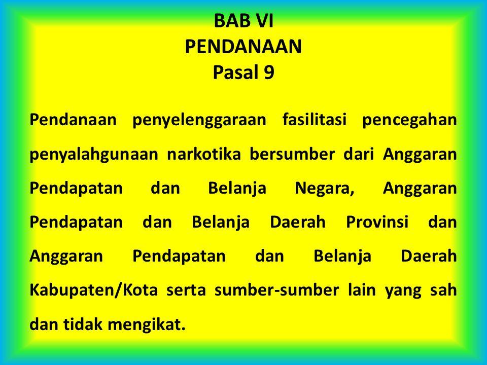 BAB VI PENDANAAN Pasal 9