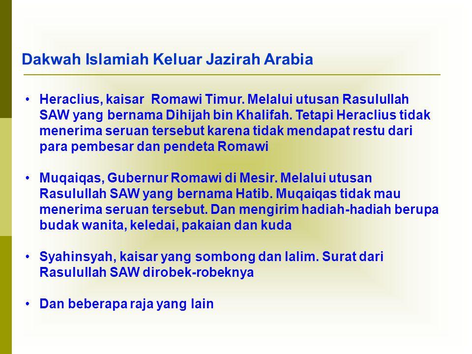 Dakwah Islamiah Keluar Jazirah Arabia