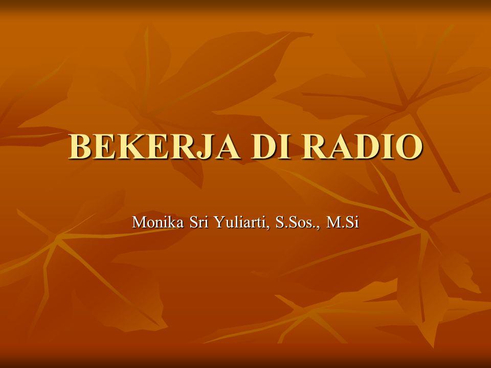 Monika Sri Yuliarti, S.Sos., M.Si