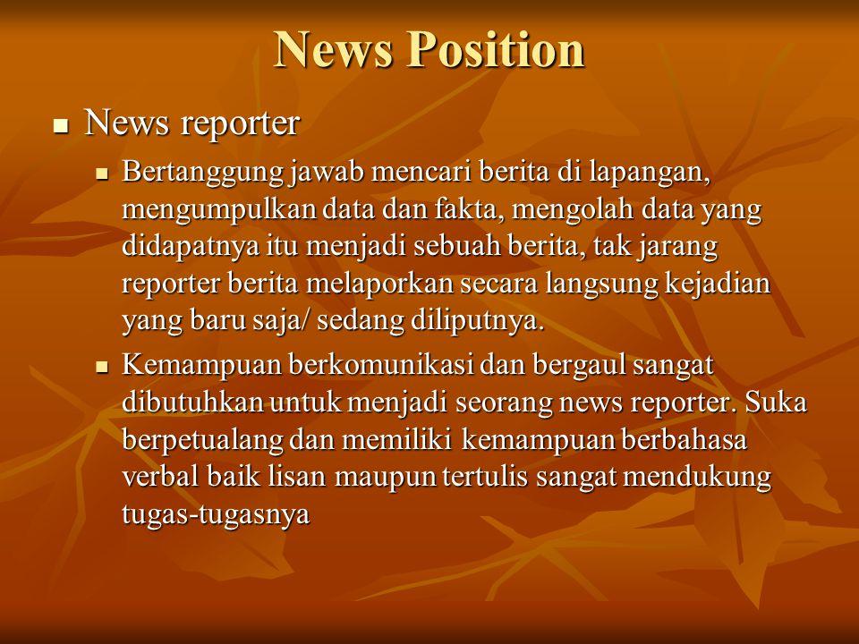 News Position News reporter
