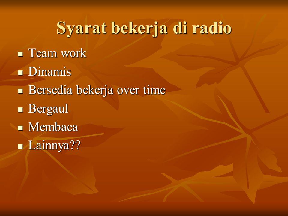Syarat bekerja di radio