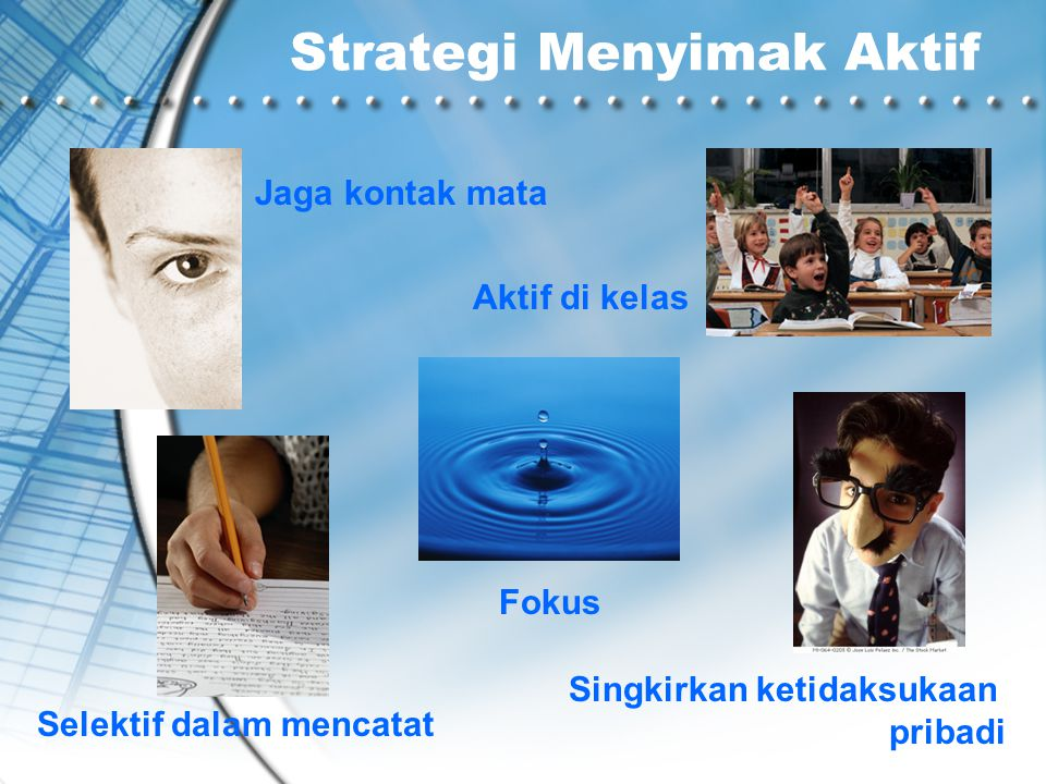 Strategi Menyimak Aktif