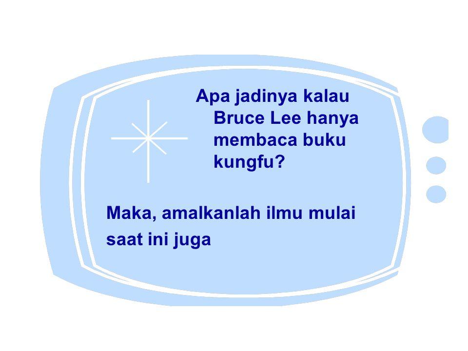 Apa jadinya kalau Bruce Lee hanya membaca buku kungfu