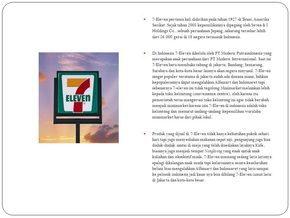 7-Eleven pertama kali didirikan pada tahun 1927 di Texas, Amerika Serikat. Sejak tahun 2005 kepemilikannya dipegang oleh Seven & I Holdings Co., sebuah perusahaan Jepang, sekarang tersebar lebih dari 26.000 gerai di 18 negara termasuk Indonesia.