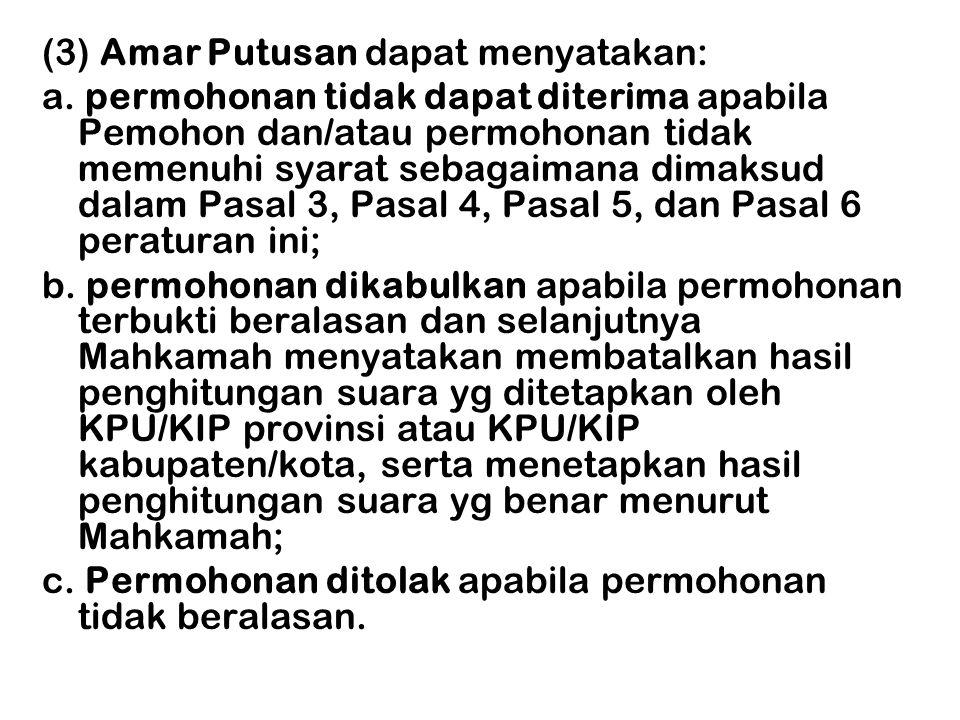 (3) Amar Putusan dapat menyatakan: