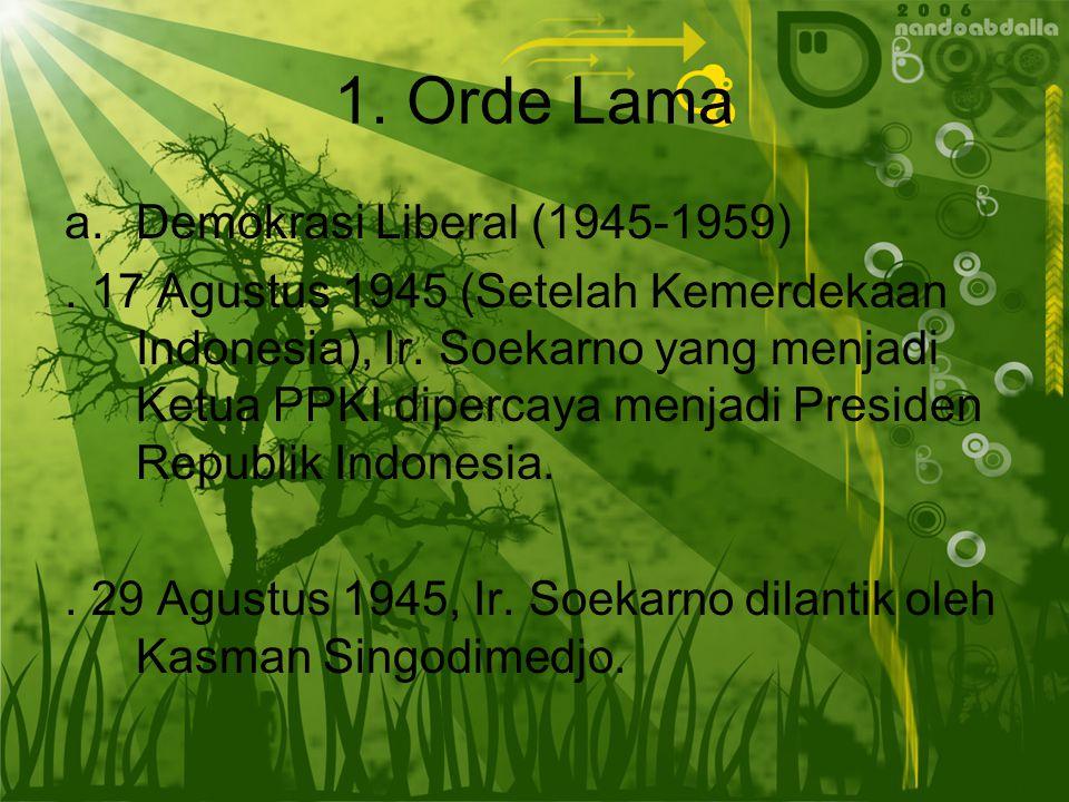 1. Orde Lama Demokrasi Liberal (1945-1959)