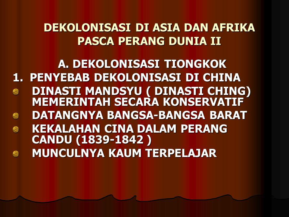 DEKOLONISASI DI ASIA DAN AFRIKA PASCA PERANG DUNIA II