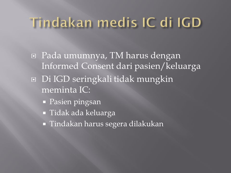 Tindakan medis IC di IGD