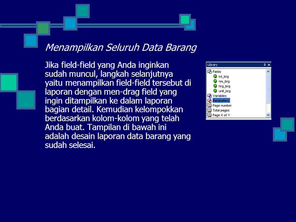 Menampilkan Seluruh Data Barang