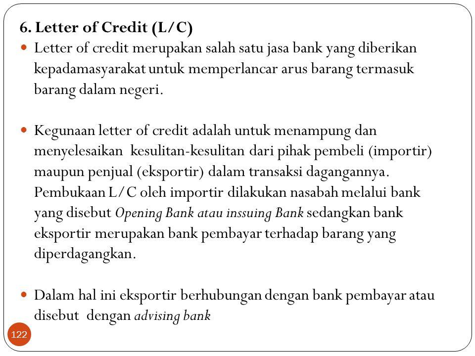 6. Letter of Credit (L/C)