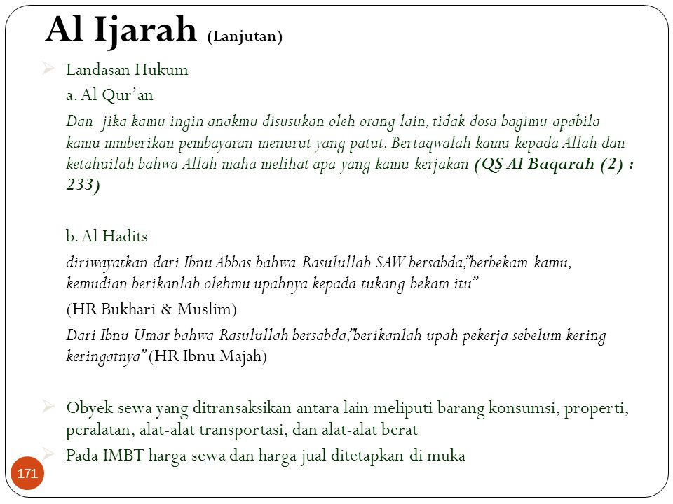 Al Ijarah (Lanjutan) Landasan Hukum a. Al Qur'an