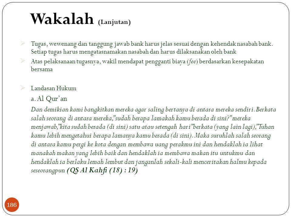 Wakalah (Lanjutan) a. Al Qur'an