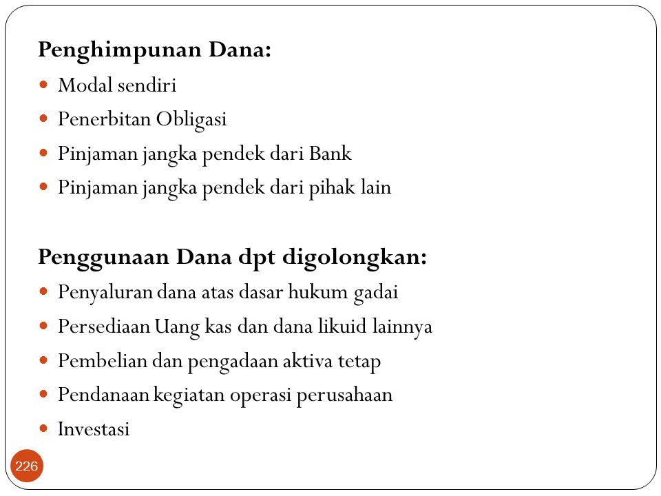 Penggunaan Dana dpt digolongkan: