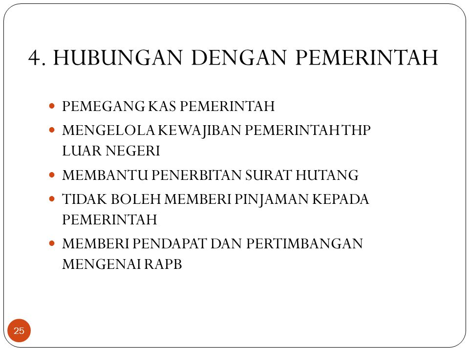 4. HUBUNGAN DENGAN PEMERINTAH