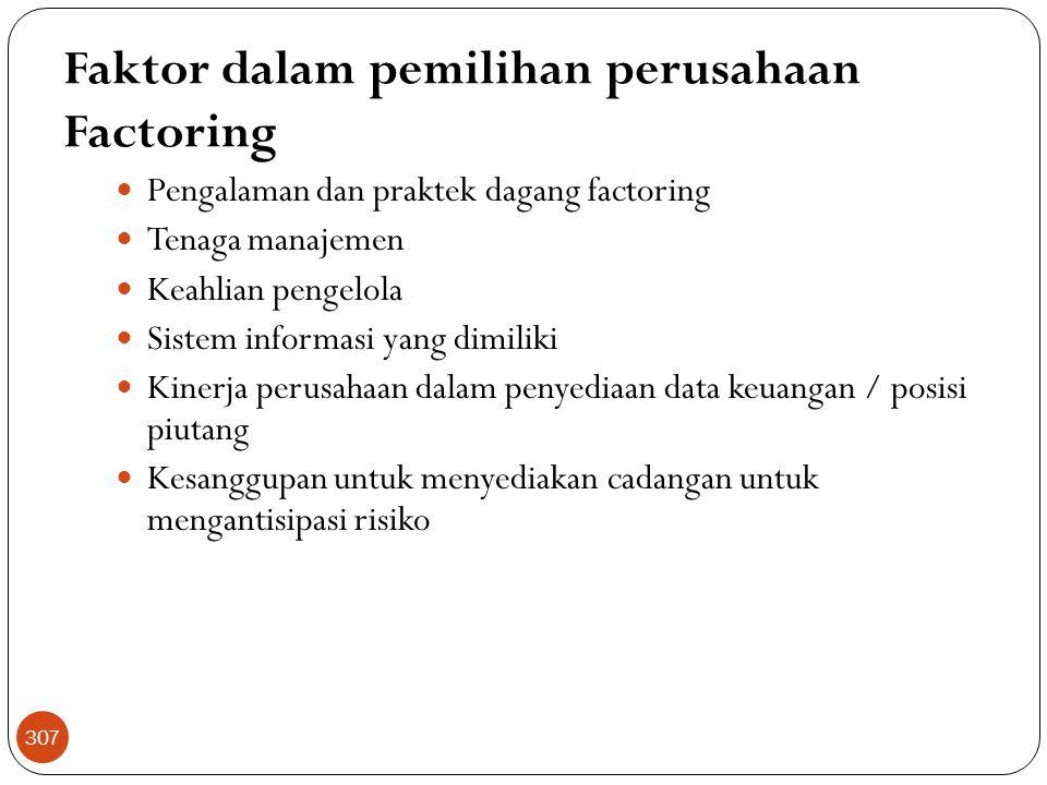 Faktor dalam pemilihan perusahaan Factoring