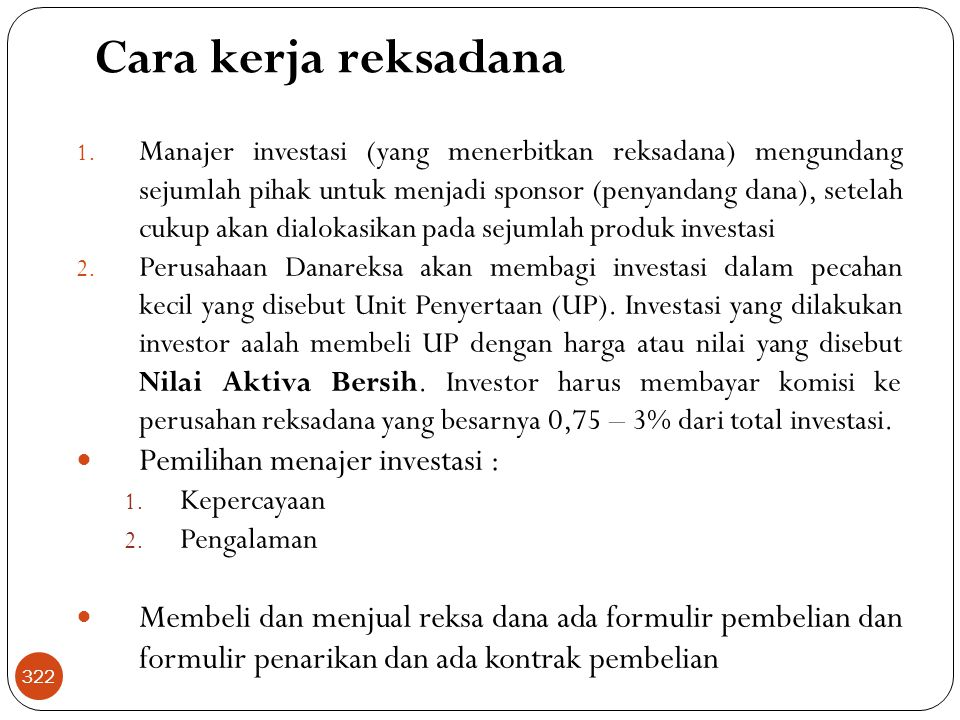Cara kerja reksadana Pemilihan menajer investasi :